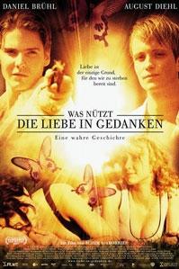 poster 'Was Nützt die Liebe in Gedanken' © 2004 Bright Angel Distribution