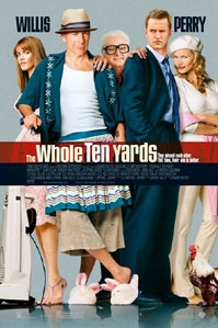 poster 'The Whole Ten Yards' © 2004 Warner Bros.