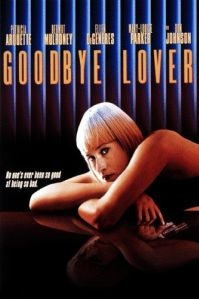 poster 'Goodbye Lover' © '1998 Gotham Entertainment Group