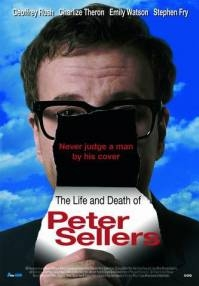 poster 'The Life and Death of Peter Sellers' © 2005 	A-Film Distribution