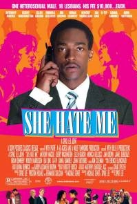 Poster She Hate Me (c) 2004 Sony Pictures