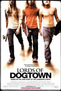 Poster Lords of Dogtown (c) 2005 Columbia