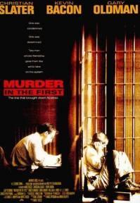 Poster Murder in the First (c) 1995 Warner Bros