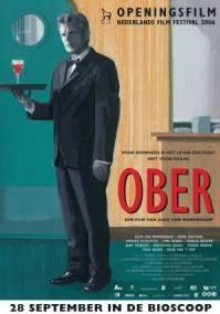 Poster Ober (c) 2006 A-Film Distributie