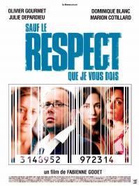 Posteer Sauf le Respect Que Je Vois Dois