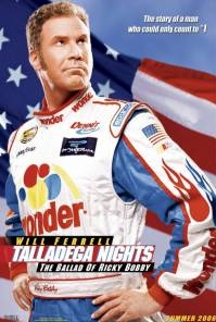 Poster Talladega Nights (c) Columbia Pictures