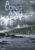 A Long And Happy Life poster