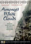 Amongst White Clouds (2005)