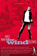 Any Way the Wind Blows (2002)