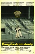 Bang the Drum Slowly poster