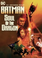 Batman: Soul of the Dragon poster
