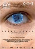 Blind Loves (2008)