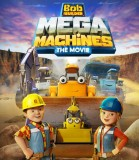 Bob de Bouwer - Mega Machines (NL) poster