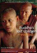 Buddha's Lost Children Revisited (2009)