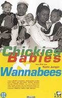 Chickies, babies and wannabees (1999)