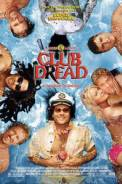 Club Dread (2004)
