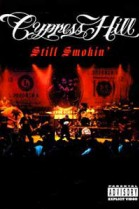 Cypress Hill - Still Smokin' poster