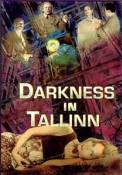 Darkness in Tallinn (1993)