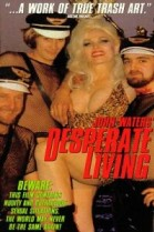 Desperate Living poster