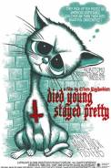 Died Young, Stayed Pretty (2008)