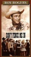 Don't Fence Me In (1945)