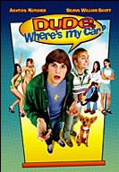 Dude, Where's My Car poster