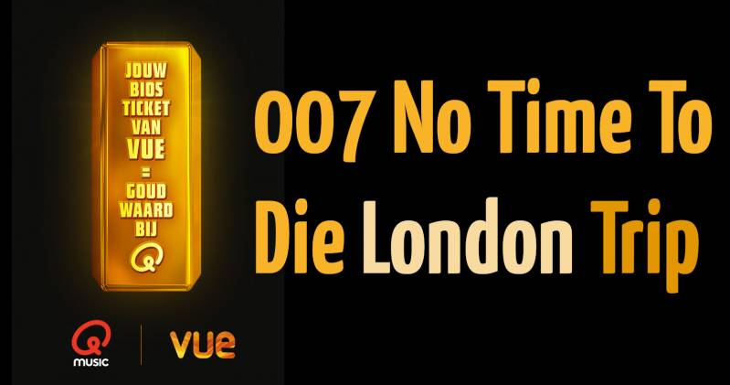 Vue en Qmusic geven 007-Londen-trip weg