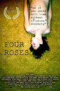 Four Roses (2009)