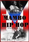 From Mambo to Hip Hop: A South Bronx Tale (2006)