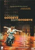 Goodbye South, Goodbye (1996)