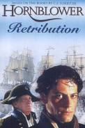 Horatio Hornblower: Retribution (2001)