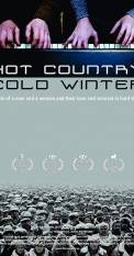 Hot Country, Cold Winter (2016)
