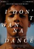 I don't wanna dance