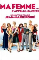 Ma Femme... s'appelle Maurice poster