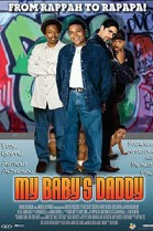 My Baby's Daddy poster