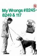 My Wrongs 8245-8249 and 117 (2002)