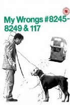 My Wrongs 8245-8249 and 117 poster
