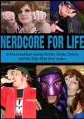 Nerdcore for Life (2008)
