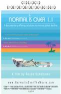 Normal Is Over: The Movie 1.1
