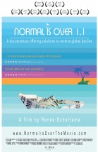 Normal Is Over: The Movie 1.1 poster