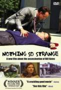 Nothing So Strange (2002)