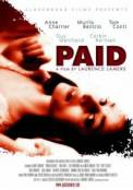 Paid (2006)