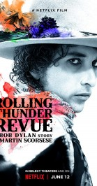 Rolling Thunder Revue: A Bob Dylan Story by Martin Scorsese poster