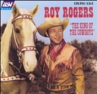 Roy Rogers, the King of the Cowboys poster