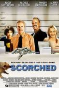 Scorched (2002)