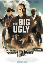 The Big Ugly poster
