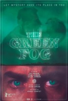 The Green Fog poster