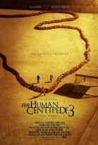 The Human Centipede III (Final Sequence) poster