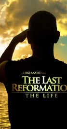 The Last Reformation: The Life poster