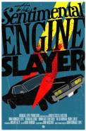 The Sentimental Engine Slayer (2010)